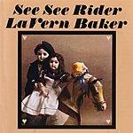 LaVern Baker See See Rider