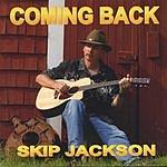Skip Jackson Coming Back