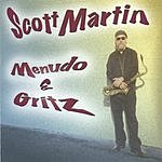 Scott Martin Menudo & Gritz