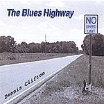 Dennis Clifton The Blues Highway