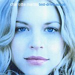 Charlotte Martin Test-Drive Songs (Limited Edition)