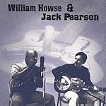 William Howse William Howse & Jack Pearson