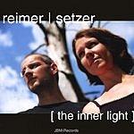 Reimer/Setzer The Inner Light