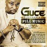 Guce Pill Music: The R.I.C.O. Act, Vol.1 (Parental Advisory)