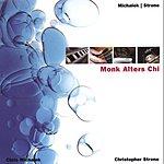 Michalek/Strone Monk Alters Chi