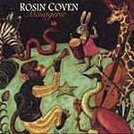 Rosin Coven Menagerie