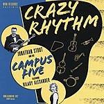 Jonathan Stout & His Campus Five Crazy Rhythm