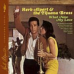 Herb Alpert & The Tijuana Brass What Now My Love (Deluxe Edition)