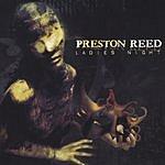 Preston Reed Ladies Night