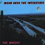The Mollys Moon Over The Interstate