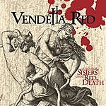 Vendetta Red Songs From Sisters Of The Red Death
