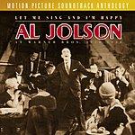 Al Jolson Let Me Sing And I'm Happy: Al Jolson At Warner Bros. 1926-1936