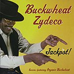 Buckwheat Zydeco Jackpot!