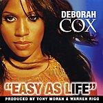 Deborah Cox Easy As Life