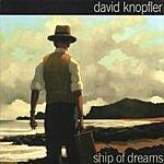 David Knopfler Ship Of Dreams