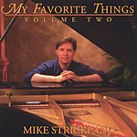 Mike Strickland My Favorite Things, Vol.2