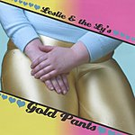 Leslie & The LY's Gold Pants