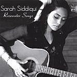 Sarah Siddiqui Rosewater Songs