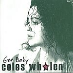 Coles Whalen Gee Baby