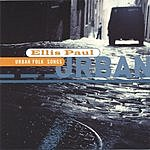 Ellis Paul Urban Folk Songs