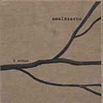 Emalazarus 6 Songs
