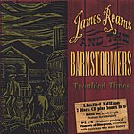 James Reams & The Barnstormers Troubled Times