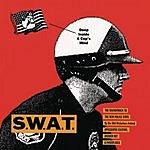 S.W.A.T. Deep Inside A Cop's Mind
