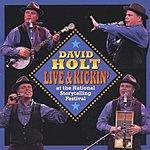 David Holt Live & Kickin' At The National Storytelling Festival