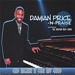 Damian Price And Praise God Meant It For My Good