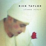Rick Taylor Clown River