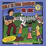 Eric Litwin Smile At Your Neighbor