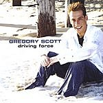 Gregory Scott Driving Force