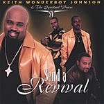 Keith 'Wonderboy' Johnson Send A Revival
