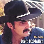 Brett McMullen The Shed