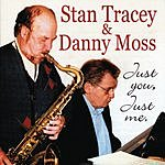 Stan Tracey Just You, Just Me