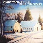 Ricky Van Shelton Blue Christmas