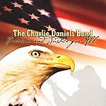 The Charlie Daniels Band Freedom And Justice For All