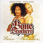Layzie Bone Bone Brothers (Edited)