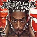 Afu-Ra Life Force Radio (Parental Advisory)