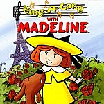 Madeline Sing-A-Long With Madeline