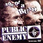 Public Enemy Son Of A Bush