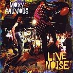 Moxy Früvous Live Noise
