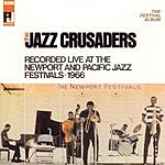 The Jazz Crusaders The Festival Album
