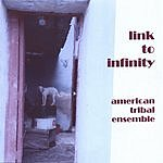 American Tribal Ensemble Link To Infinity