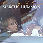 Marcus Hummon All In Good Time