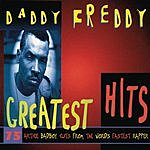 Daddy Freddy Greatest Hits