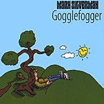 Mark Silverman Gogglefogger