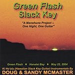 Sandy McMaster Green Flash Slack Key