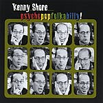 Kenny Shore Psychopopfolkabilly!