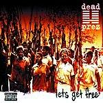 Dead Prez Let's Get Free (Parental Advisory)